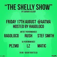 The Shelly Show W/ P1Caps, K.I.M.E & More