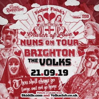 Father Funks Church of Love Nuns on Tour - Brighton