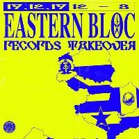 Radar Radio: Eastern Bloc Records Takeover
