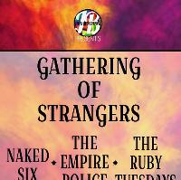 JBLive Presents: Gathering Of Strangers, Naked Six plus guests!