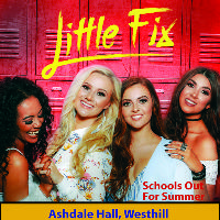 """Little Fix """"Schools Out For Summer"""""""