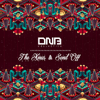 DNB COLLECTIVE: THE XMAS SEND OFF