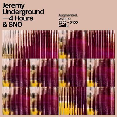 Augmented. Jeremy Underground (4hrs)