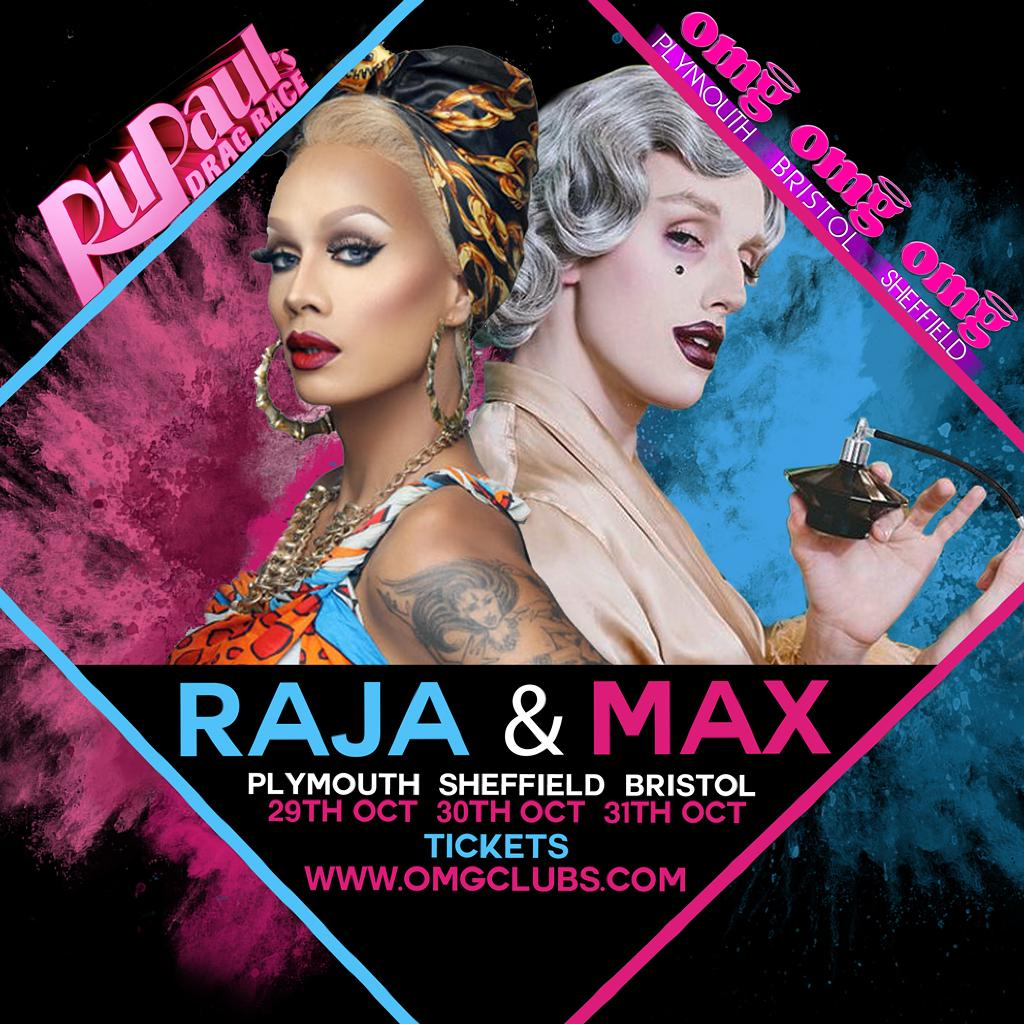 OMG Sheffield Presents RuPaul's - Max & Raja
