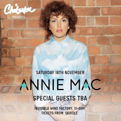 Chibuku Presents Annie Mac Liverpool