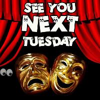 See You Next Tuesday! New Material Comedy Open Mic