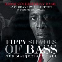 Bassman presents: Fifty Shades Of Bass