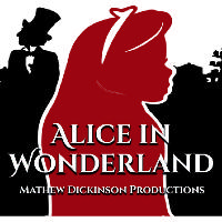 Alice in Wonderland | Mathew Dickinson Productions