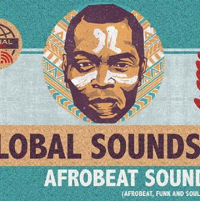 Global Sounds presents Afrobeat Soundsystem | The Big Top At