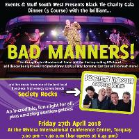 Black tie Gala Dinner for Save the Children with 'Bad Manners'!