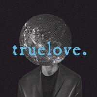 The truelove. Disco