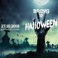 Bring On Halloween - 27th October - Revolution
