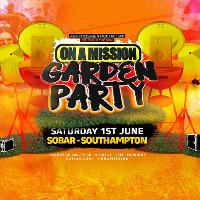 ON A MISSION - Garden Party