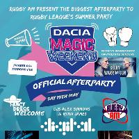 Magic Weekend Official Afterparty with Rugby AM