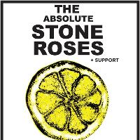 The Absolute Stone Roses plus support