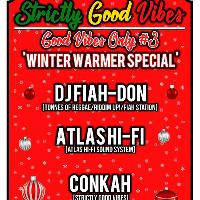 Strictly Good Vibes presents Good Vibes Only #3