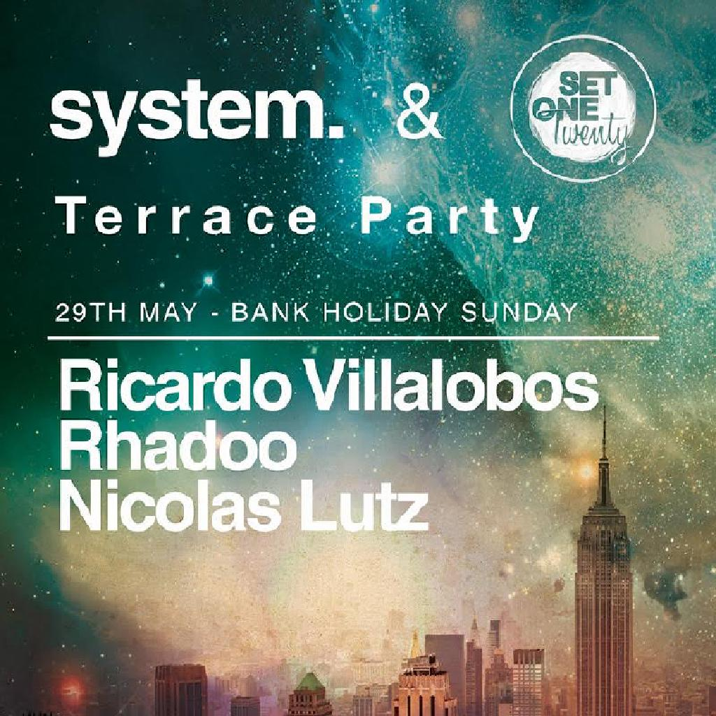 System set one twenty terrace parties on 29th may for Whats a terrace