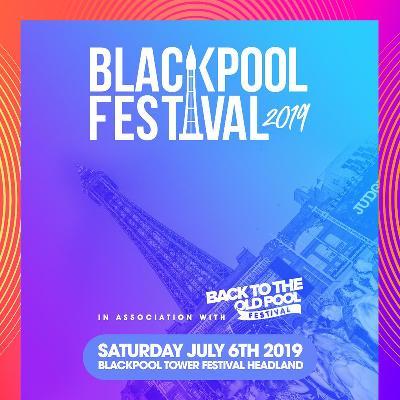 Blackpool Festival 2019