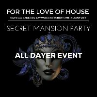 For The Love of House Secret Mansion Party