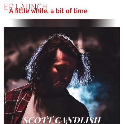 Scott Candlish EP Launch