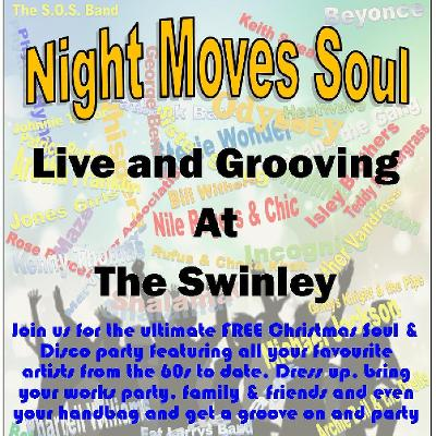 Night Moves Soul Christmas Soul and Disco Party