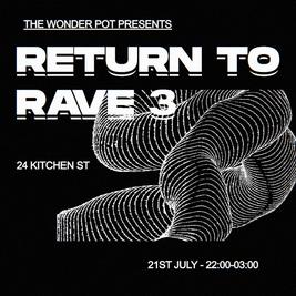 Return to Rave 3
