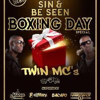 Sin & Be Seen  - Boxing Day Special -  Twin Mc