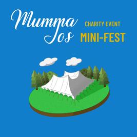 Mumma Jos Mini - Fest
