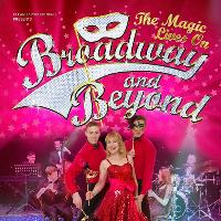 Broadway And Beyond - The Magic Lives On