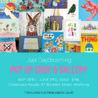 Just Daydreaming Pop Up – Worthing
