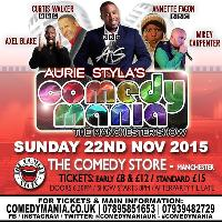 Aurie Styla's ComedyMania - Manchester 22.11.15