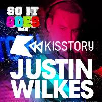 Soit Goes - Justin Wilkes Kisstory - Friday 27th November