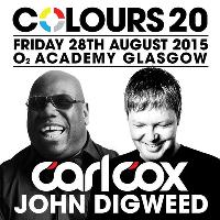 Colours 20 Presents: Carl Cox & John Digweed - Glasgow