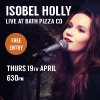 Isobel Holly live at Bath Pizza Co