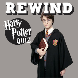 Rewind Harry Potter Quiz