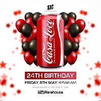 CASA LOCO 24TH BIRTHDAY