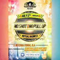 No Shot No Pull Up - Virtual Party
