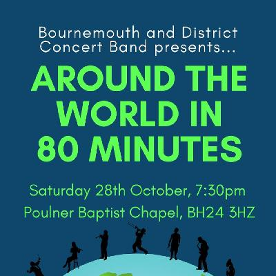The world in 80 minutes concert poulner baptist chapel ringwood around the world in 80 minutes concert poulner baptist chapel ringwood sat 28th october 2017 lineup sciox Gallery