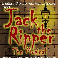 Jack the Ripper- the Musical