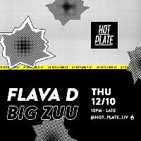Hot Plate w/ Flava D and Big Zuu