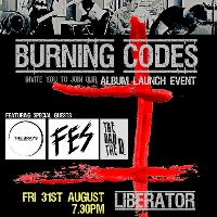 Burning Codes Album Launch +The Brays, Fes & Dan Donovon