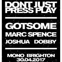 Don't Just Press Play