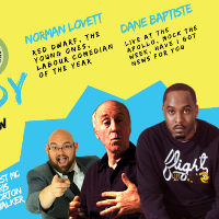 Live Stand up with Headliners Dane Baptiste and Norman Lovett