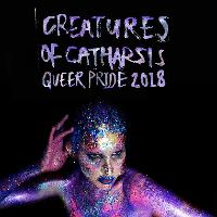 Creatures of Catharsis QUEER PRIDE SPECIAL!