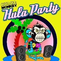 Robot Monkey Presents - Hula Party!