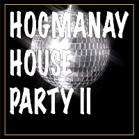 Hogmanay House Party 2