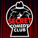 The Secret Comedy Club Fridays Early Show Event Title Pic