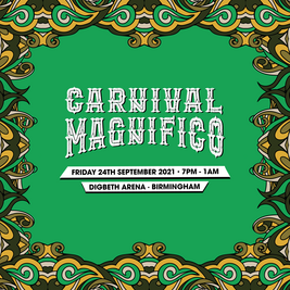 Carnival Magnifico (Come Together 2021)