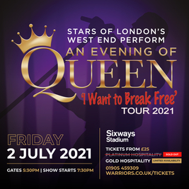 An Evening of Queen at Sixways!