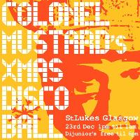 Colonel Mustard & The Dijon 5 All Day Xmas Disco Ball